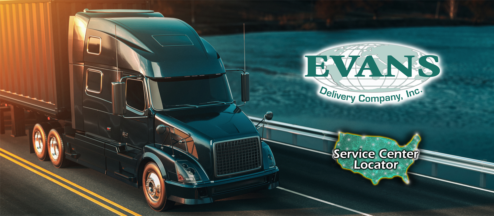 Evans Delivery – The customer is our focus